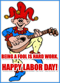 a fool and his labor day
