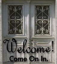 Welcome - come on in